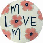 Mom Love Plate